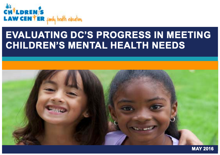 Cover photo of Children's Law Center's 2016 Report on children's mental health needs.